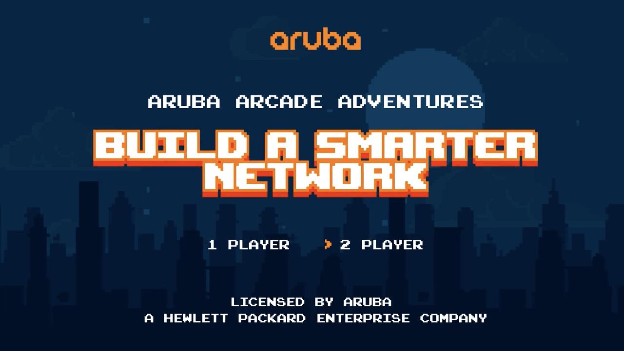 Aruba街机大冒险:如何简化云网络