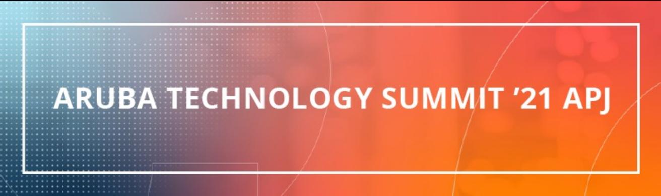 立即注册FY21 ARUBA技术峰会